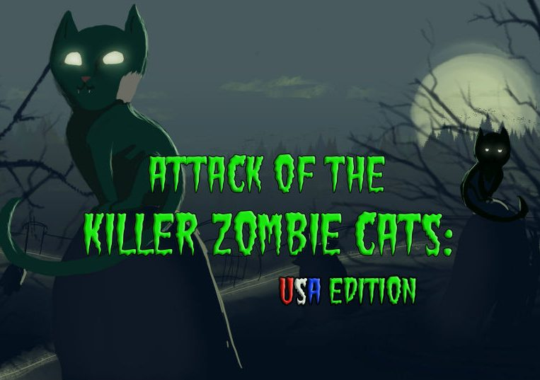Attack of the Killer Zombie Cats: USA Edition